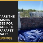 What are the Common Causes for Damages to the Parapet Wall