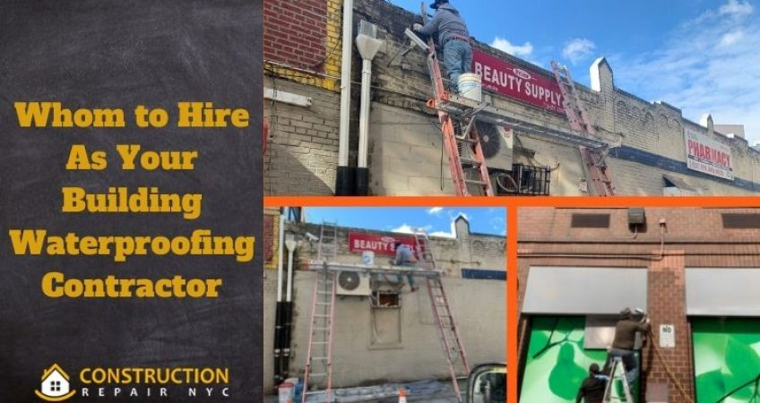 Whom to Hire as Your Building Waterproofing Contractor