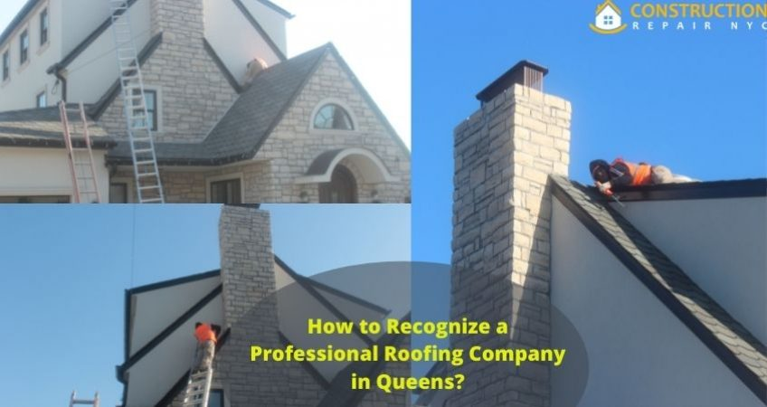 How to Recognize a Professional Roofing Company in Queens