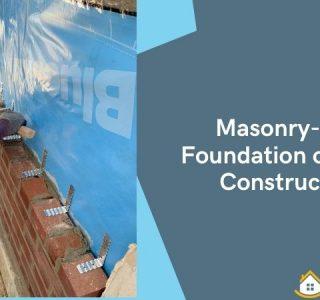 Masonry- The Foundation of Every Construction